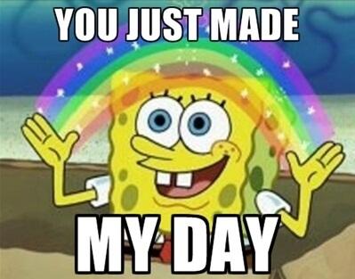 spongebob-made-my-day