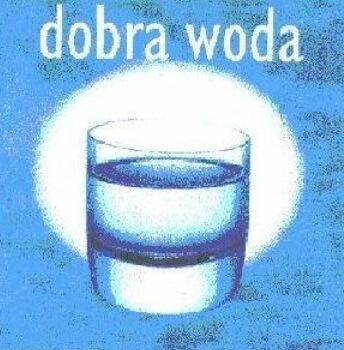 DOBRA WODA - Opisowe (ogólnoinformacyjne) znaki towarowe.